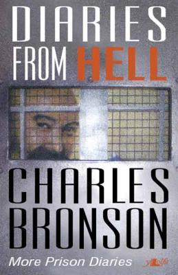 A picture of 'Diaries from Hell: More Prison Diaries' 