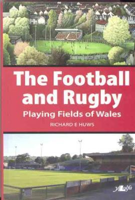 Llun o 'The Football and Rugby Playing Fields of Wales' 