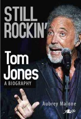A picture of 'Still Rockin' - Tom Jones, A Biography (ebook)' 