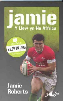 A picture of 'Jamie: Y Llew yn Ne Affrica' 