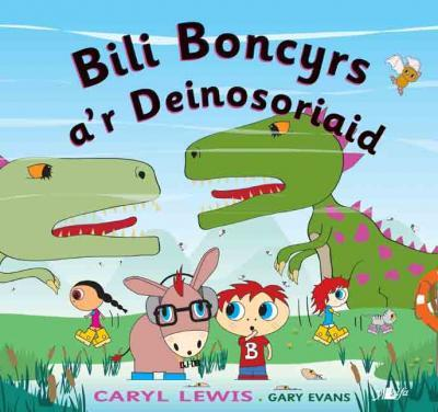 A picture of 'Bili Boncyrs a'r Deinosoriaid' 