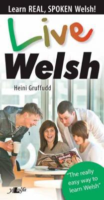 A picture of 'Live Welsh' 