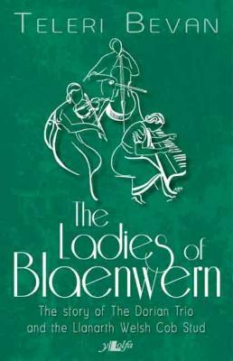 A picture of 'The Ladies of Blaenwern (ebook)' 