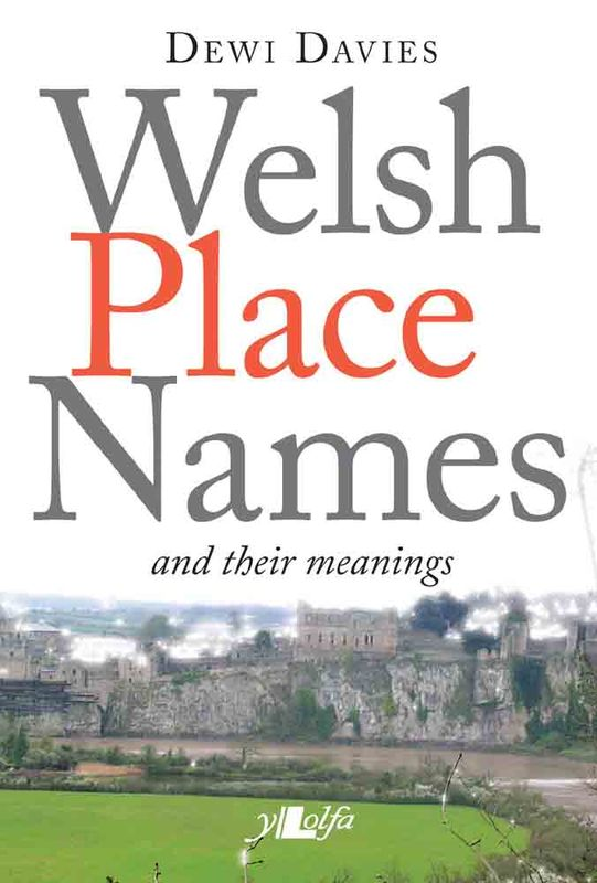 Llun o 'Welsh Place Names and their meanings' 