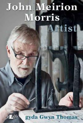 A picture of 'John Meirion Morris: Artist'