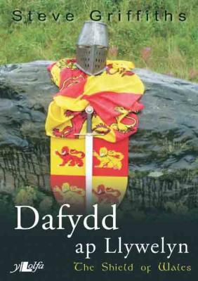 A picture of 'Dafydd ap Llywelyn: The Shield of Wales' 