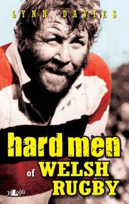 A picture of 'Hard Men of Welsh Rugby' 