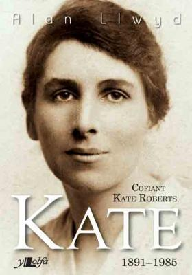 A picture of 'Kate: Cofiant Kate Roberts 1891-1985 (meddal)'