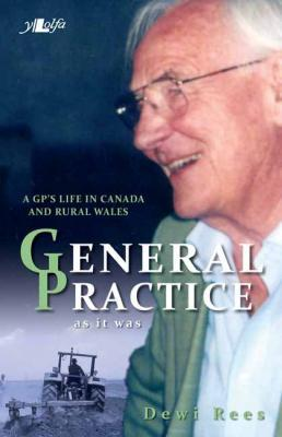 A picture of 'General Practice as it was' 