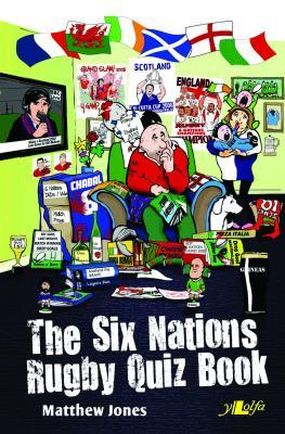 Llun o 'The Six Nations Rugby Quiz Book' 