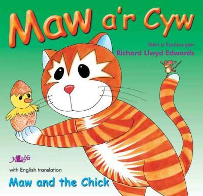 Llun o 'Maw a'r Cyw / Maw and the Chick'