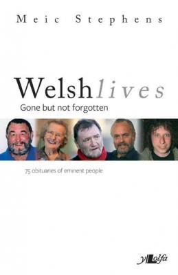 Llun o 'Welsh Lives: Gone but not forgotten'