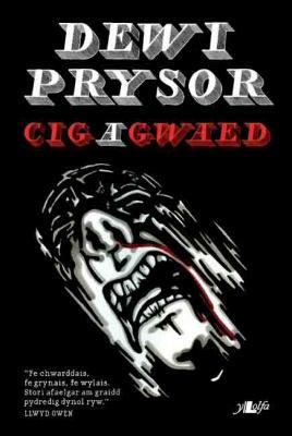 A picture of 'Cig a Gwaed' 