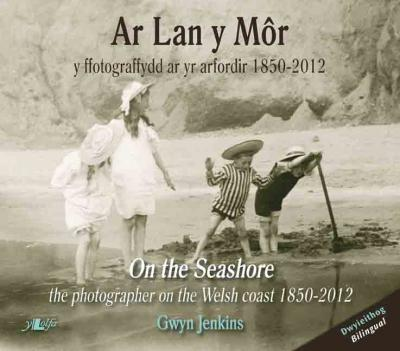 A picture of 'Ar Lan y Môr / On the Seashore' 
