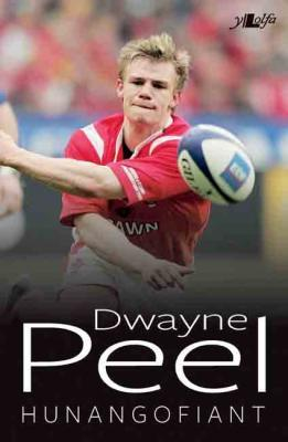 A picture of 'Dwayne Peel: Hunangofiant' 