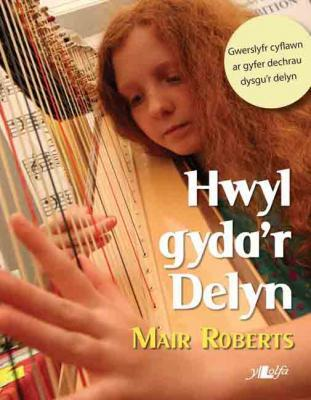 A picture of 'Hwyl gyda'r Delyn' 