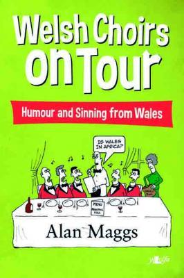 A picture of 'Welsh Choirs on Tour: Tales from a tour organizer' 