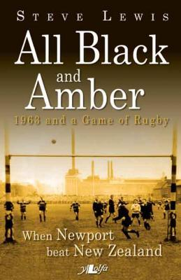 Llun o 'All Black and Amber - 1963 and a Game of Rugby (ebook)' 