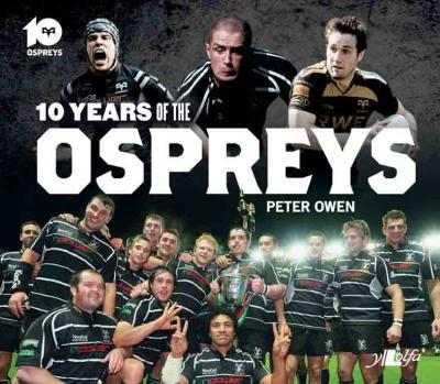 A picture of 'Ten Years of the Ospreys' 