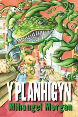 A picture of 'Y Planhigyn' 