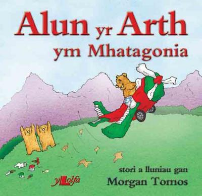 A picture of 'Alun yr Arth ym Mhatagonia'
