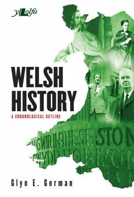 A picture of 'Welsh History - A Chronological Outline' 