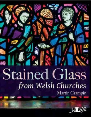 Llun o 'Stained Glass from Welsh Churches' 