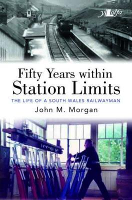 A picture of 'Fifty Years Within Station Limits' 