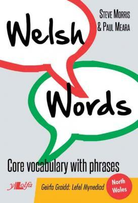 A picture of 'Welsh Words: Core vocabulary with phrases (North Wales)' 