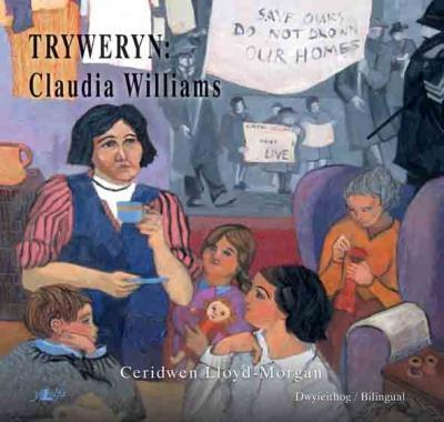 A picture of 'Tryweryn: Claudia Williams' 