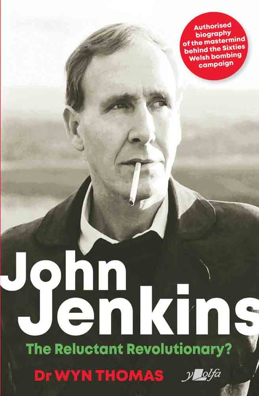 Llun o 'John Jenkins - The Reluctant Revolutionary? (h/b)' 