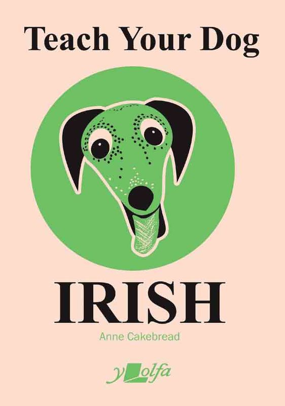 A picture of 'Teach Your Dog Irish' 