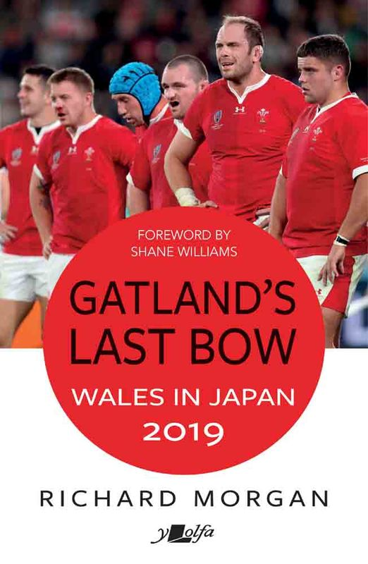 A picture of 'Gatland's Last Bow: Wales in Japan 2019' 