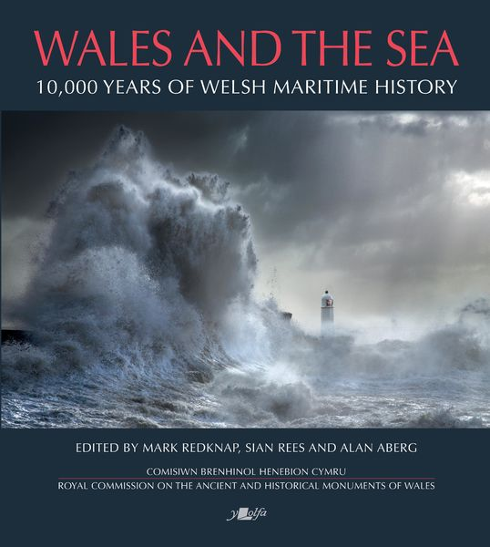 OVER 10,000 YEARS OF WALES' MARITIME HISTORY CELEBRATED IN NEW BOOK