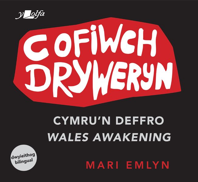 'The writing's on the wall!': Wales' awakening