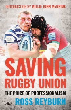 New book discloses the alarming crisis facing Rugby Union