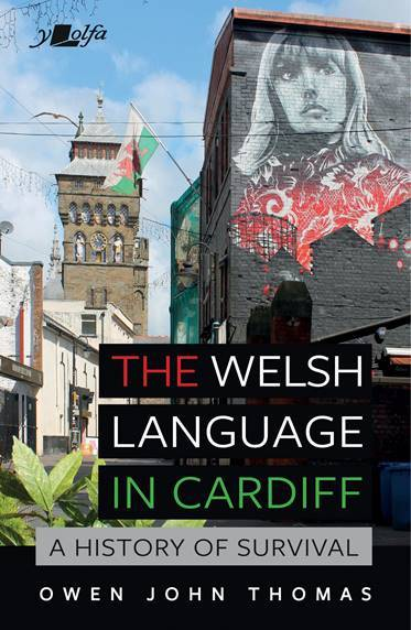Demolishing the myth of Cardiff as an English-language city